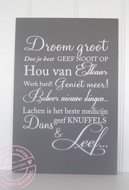 droom-groot-donkergrijs-witte-letter-tekstbord-60-x-40-cm-geef-nooit ...